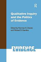 Qualitative Inquiry and the Politics of Evidence cover image