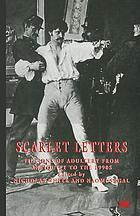 Scarlet letters : fictions of adultery from antiquity to the 1990's