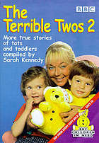 The terrible twos 2