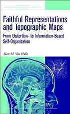 Faithful representations and topographic maps: from distortion- to information-based self-organization