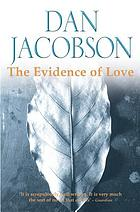The evidence of love : a novel