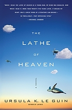The lathe of heaven