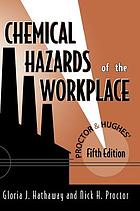 Proctor & Hughes' chemical hazards of the workplace.