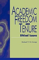 Academic freedom and tenure : ethical issues