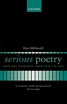 Serious poetry : form and authority from Yeats to Hill