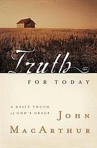 Truth for today : a daily touch of God's grace