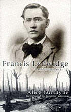 Francis Ledwidge, a life of the poet