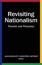 Revisiting nationalism : theories and processes