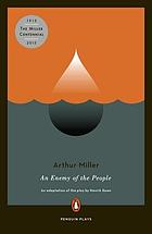 Arthur Miller's adaptation of An enemy of the people