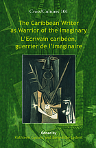 The Caribbean writer as warrior of the imaginary = L'ecrivain caribéen, guerrier de l'imaginaire