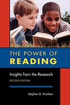 The power of reading : insights from the research