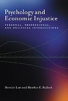 Psychology and economic injustice : personal, professional, and political intersections