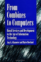 From combines to computers : Rural services and development in the age of information technology