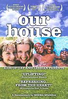 Our house : kids of gay and lesbian parents