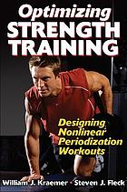 Optimizing strength training : designing nonlinear periodization workouts