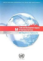 Trade and development aspects of insurance services and regulatory frameworks.