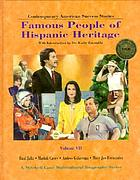 Contemporary American success stories : famous people of Hispanic heritage. Volume VII