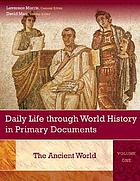 Daily Life Through World History in Primary Documents. Set