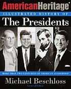The American Heritage illustrated history of the presidents