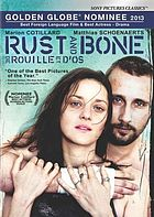 De rouille et d'os = Rust and bone