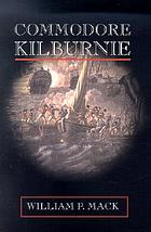 Commodore Kilburnie : a novel