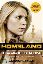 Homeland : Carrie's Run