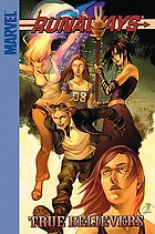 Runaways, Book 4. [Vol. 4], True believers