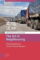 Art of neighbouring : making relations across china's borders
