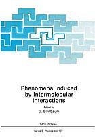 Phenomena Induced by Intermolecular Interactions