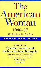 The American woman, 1996-97 : women and work