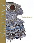 Sherry Markovitz : shimmer paintings and sculptures, 1979-2007