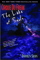 The Lake of Souls : the saga of Darren Shan