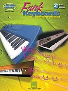 Funk keyboards : the complete method
