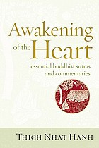 Awakening of the heart : essential Buddhist Sutras and commentaries