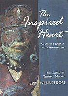 The inspired heart : an artist's journey of transformation