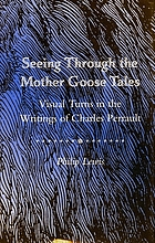 Seeing through the Mother Goose tales : visual turns in the writings of Charles Perrault