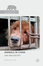 Animals in China : law and society