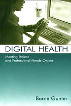 Digital health : meeting patient and professional needs online
