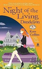 Night of the living dandelion : a flower shop mystery