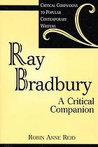 Ray Bradbury : a critical companion