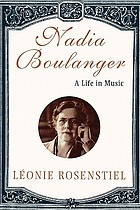 Nadia Boulanger : a life in music