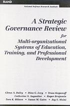 A strategic governance review for multi-organizational systems of education, training, and professional development