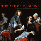 The art of medicine : over 2,000 years of images and imagination
