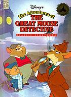 Disney's The adventures of the great mouse detective.