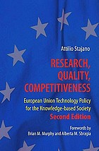 Research, quality, competitiveness : European Union technology policy for the knowledge-based society