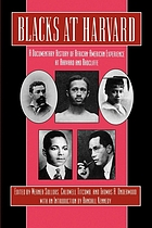 Blacks at Harvard : a documentary history of African-American experience at Harvard and Radcliffe