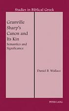 Granville Sharp's canon and its kin : semantics and significance
