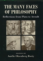 The many faces of philosophy : reflections from Plato to Arendt