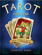 Tarot for one : the art of reading for yourself
