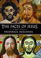 The faces of Jesus : a life story